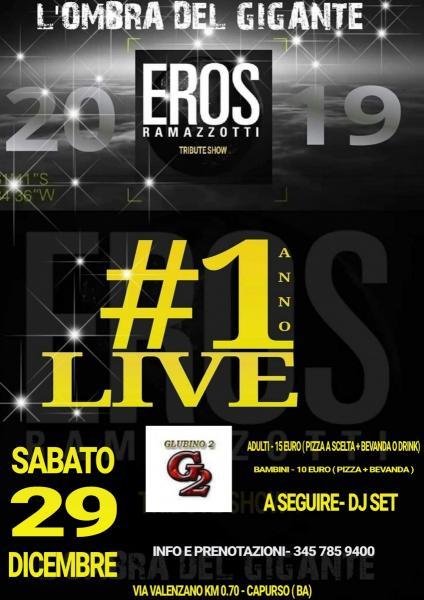 L'OMBRA DEL GIGANTE- Eros Ramazzotti Tribute Show - 1 anno Live