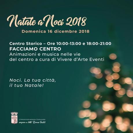 NATALE A NOCI 2018. Facciamo Centro