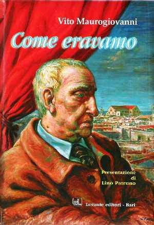"""""""Come eravamo"""" - Omaggio a Vito maurogiovanni"""