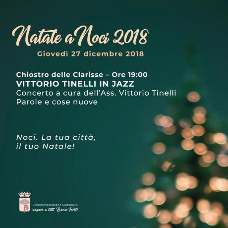 NATALE A NOCI 2018. Vittorio Tinelli in jazz
