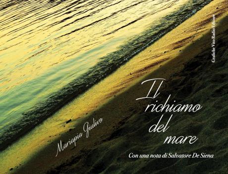 IL RICHIAMO DEL MARE di Mariapia Giulivo