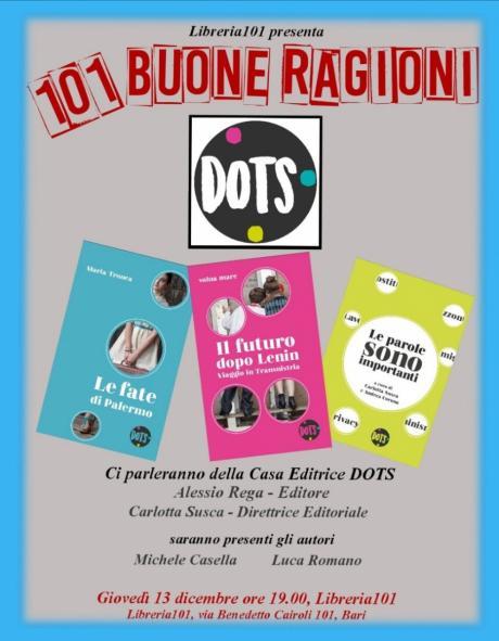 Libreria 101 presenta: 101 BUONE RAGIONI - Incontro con la casa editrice DOTS