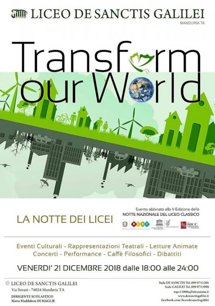 "LA NOTTE DEI LICEI DEL ""DE SANCTIS GALILEI"" - TRANSFORM OUR WORLD"