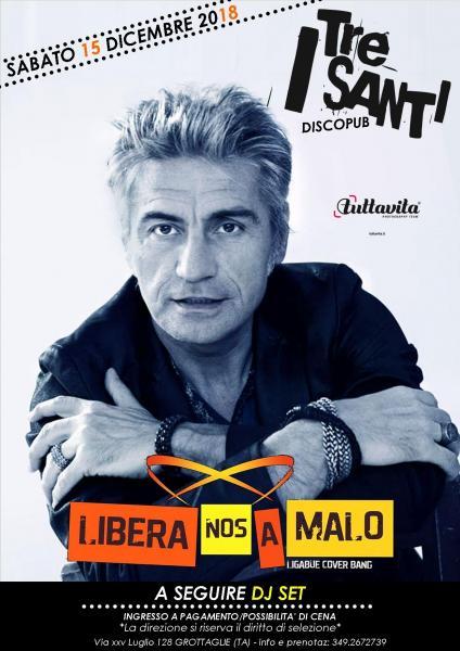 LIBERA NOS A MALO tribute band Luciano Ligabue