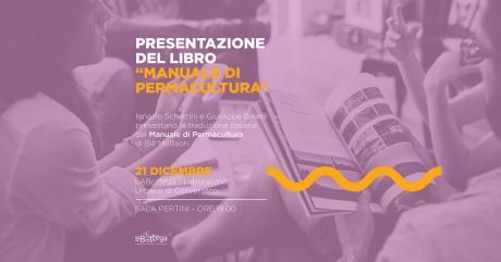 """Presentazione del libro """"Manuale di permacultura"""""""