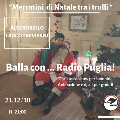 """""""Balla con ...Radio Puglia - Christmas Show"""""""