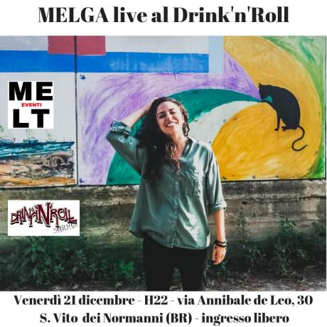 MELGA live al Drink'n'Roll di San Vito dei Normanni (BR)