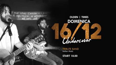 Undercover Trio- domenica 16 dicembre @Olden Times Corigliano
