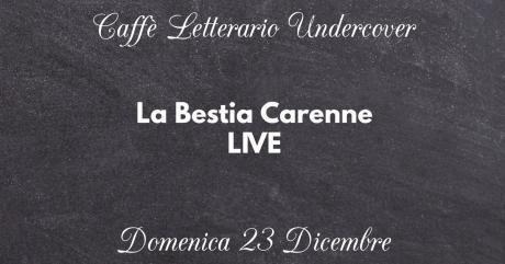 La Bestia Carenne LIVE