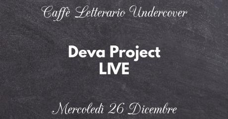 Deva Project LIVE