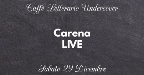 Carena LIVE