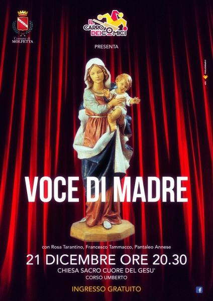 Voce di Madre il  21 dicembre a Molfetta lo spettacolo gratuito del Carro dei Comici  nella Chiesa di Sacro Cuore