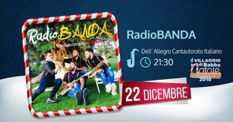 Il Villaggio di Babbo Natale Live Music con : RADIOBANDA