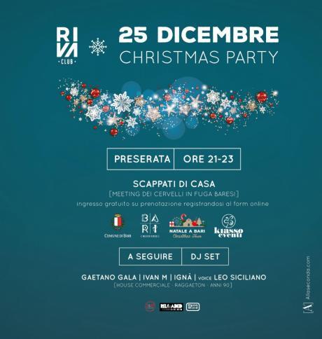 25/12 Christmas Party al RIVA CLUB di Bari (Preparty Meeting Scappati di Casa)
