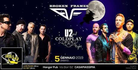 Notte Epifania   U2 & Coldplay   Broken Frames   Dj. HANGAR
