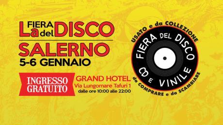 Fiera del Disco di Salerno - 5 e 6 gennaio 2019