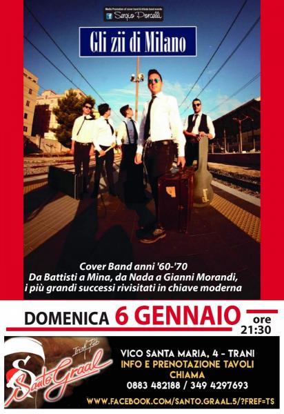 Gli zii di Milano - Santo Graal Trani