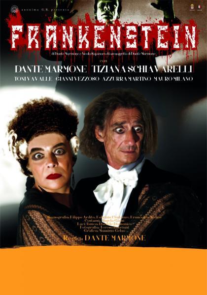 """Dante Marmone e Tiziana Schiavarelli in """"Frankenstein"""""""