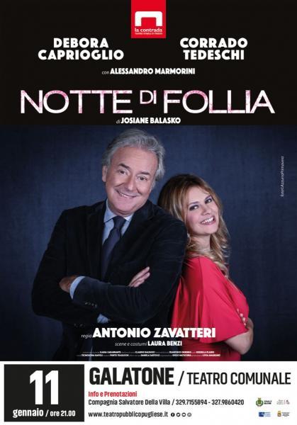 """Notte di Follia con Debora Caprioglio e Corrado Tedeschi - stagione teatrale """"Teatri dell'Agire"""""""