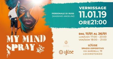 My mind spray - Personale di Russ (Massimo Angelini)