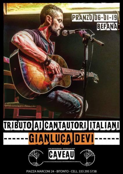 Gianluca Devi - Tributo ai Cantautori Italiani @ Caveau - (Bitonto)