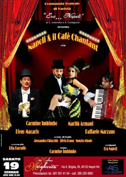 Napoli & il Cafè Chantant al Gran Salone Margherita compagnia teatrale Era Napoli