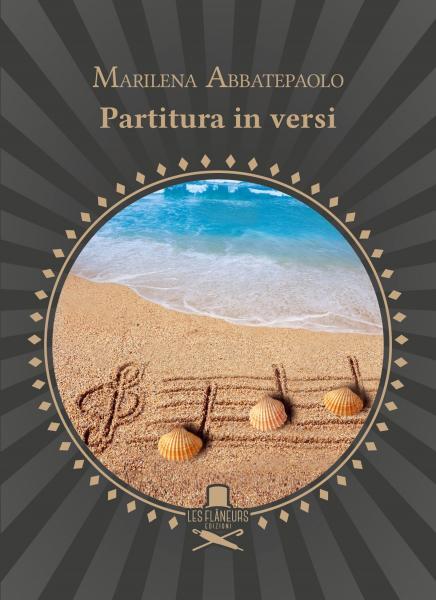 """Presentazione del libro """"Partitura in versi"""" di Marilena Abbatepaolo"""