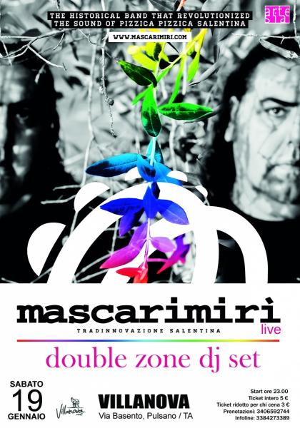 Mascarimirì in concerto presentano Tradizionalll + Double Zone Dj Set