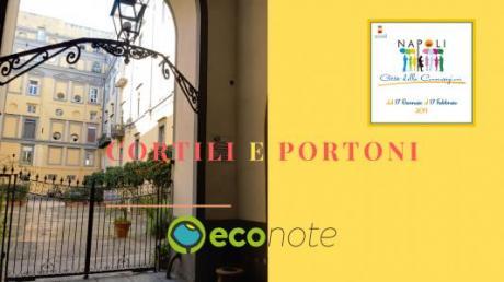 Cortili e portoni, un viaggio nel centro storico di Napoli