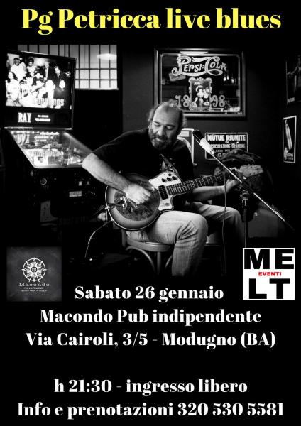 Pg Petricca live blues & roots @ Macondo Pub Indipendente