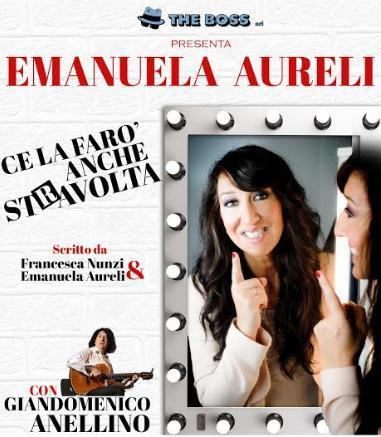 """Emanuela Aureli in """"Ce la farò anche stRavolta!"""""""