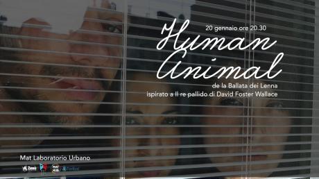 """""""Human Animal"""" de La Ballata dei Lenna - MAT laboratorio urbano"""