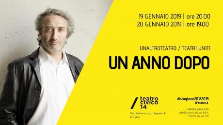 """A Caserta in scena """"Un Anno Dopo"""""""