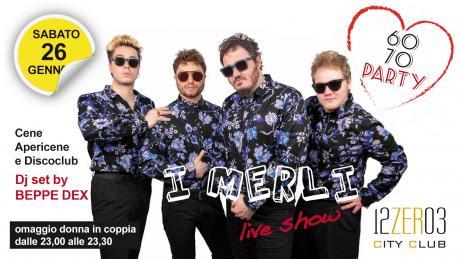 I Merli live show cena spettacolo