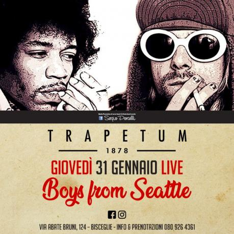 Boys from Seattle - Trapetum Bisceglie