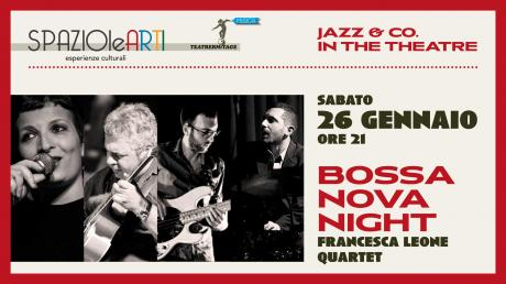 FRANCESCA LEONE QUARTET    Bossa Nova Night
