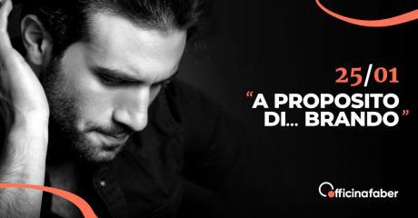 """""""A proposito di... BRANDO"""" - in Teatro"""