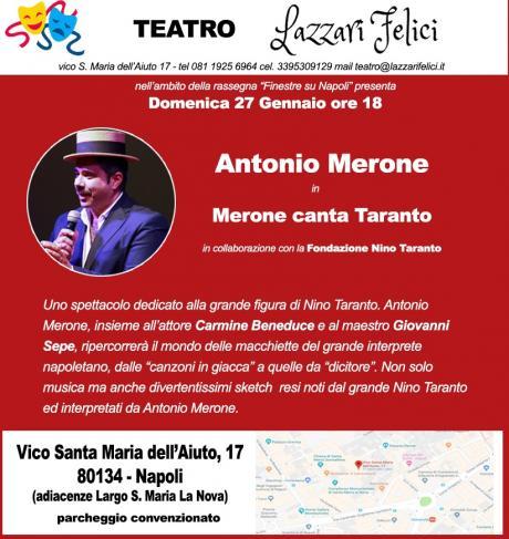 "Antonio Merone in ""Merone canta Taranto"" in scena al teatro Lazzari Felici"