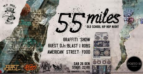 55 Miles - Old School Hip Hop Night