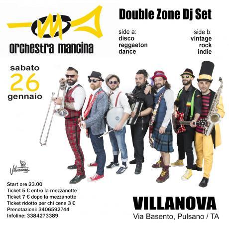 Orchestra Mancina in concerto + Double Zone Dj Set