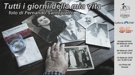 """Mostra fotografica """"Tutti i giorni della mia vita"""" di Fernando Santopietro"""