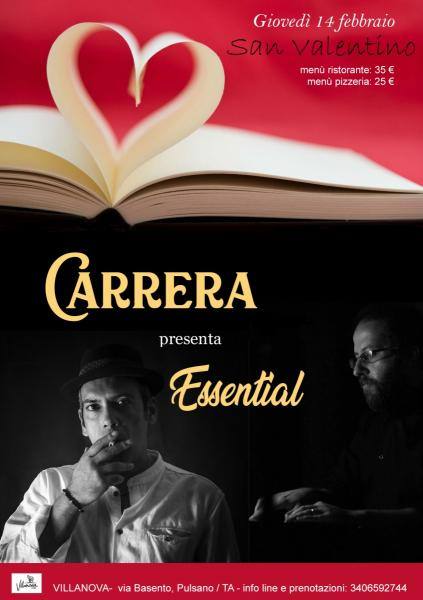 San Valentino - cena spettacolo / Carrera presenta Essential