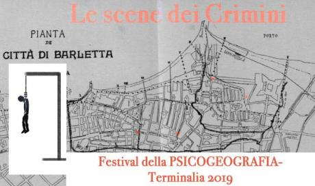 """""""Terminalia 2019"""" Barletta: Le scene dei crimini"""
