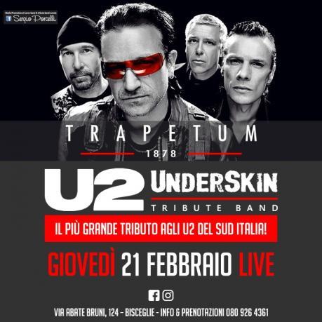 Underskin - U2 Tribute Band a Bisceglie