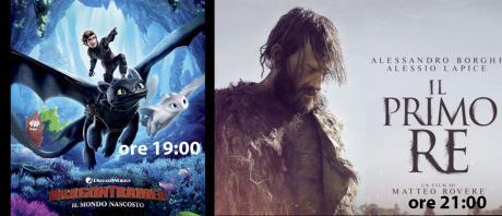 Sala1: DRAGON TRAINER IL MONDO NASCOSTO (ore 19:00) IL PRIMO RE (ore 21:00)