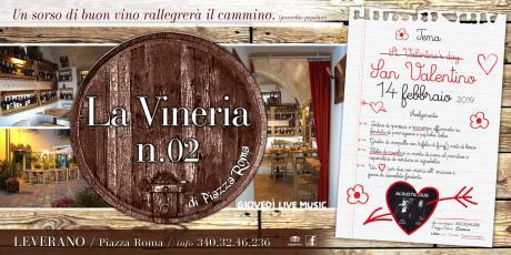 Cena di San Valentino La Vineria è con Chiara Triggiani e Michele Russo live