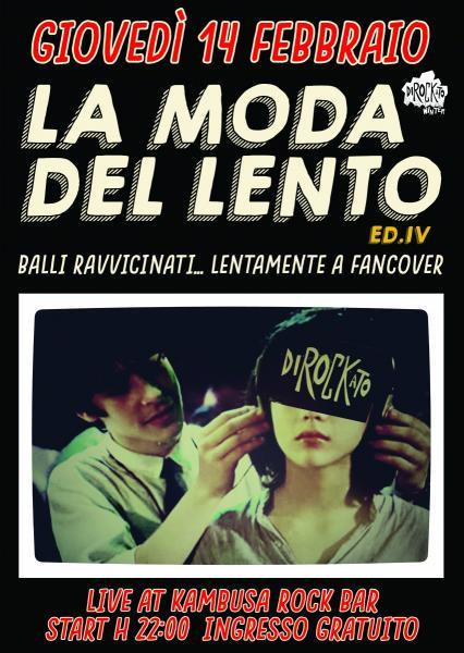 """Dirockato Winter / """"La Moda del Lento ED.IV"""" / Kambusa Rock Bar"""