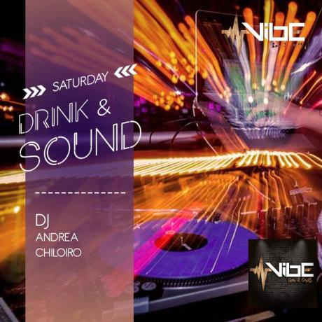 Drink & Sound - Saturday