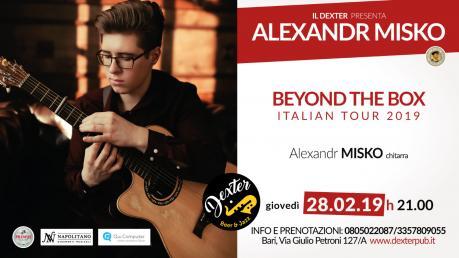 Il Dexter presenta: Alexandr Misko, il virtuoso della chitarra acustica