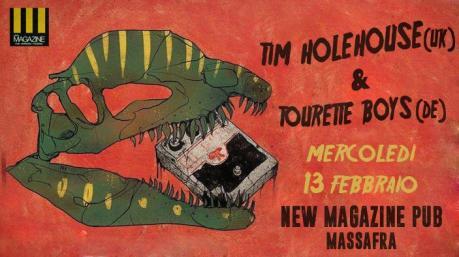 Tim Holehouse (UK) & Tourette Boys (DE) live at New Magazine